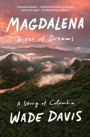 MAGDALENA RIVER OF DREAMS