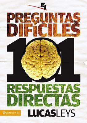 101 PREGUNTAS DIFICILES, RESPUESTAS DIRECTAS