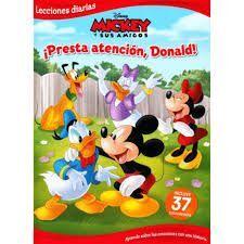 MICKEY Y SUS AMIGOS PRESTA ATENCION, DONALD INCLUYE CALCOMANIAS