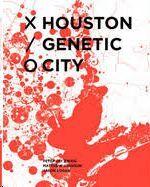 HOUSTON GENETIC CITY