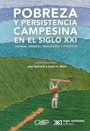 POBREZA Y PERSISTENCIA CAMPESINA EN EL SIGLO XXI