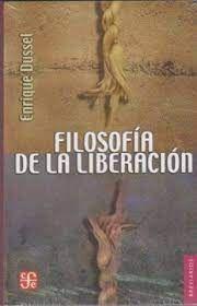 FILOSOFÍA DE LA LIBERACIÓN