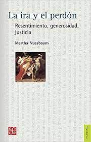 LA IRA Y EL PERDON RESENTIMIENTO, GENEROSIDAD JUSTICIA