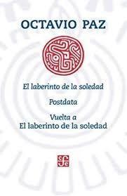EL LABERINTO DE LA SOLEDAD - POSDATA - VUELTA A EL LABERINTO DE LA SOLEDAD
