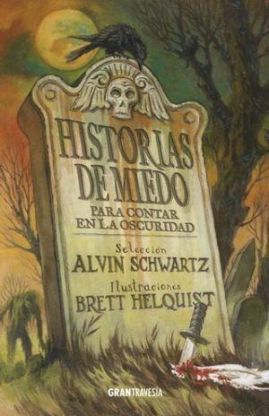 HISTORIAS DE MIEDO PARA CONTAR EN LA OSCURIDAD I