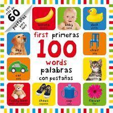 FIRST PRIMERAS 100 WORDS /  PALABRAS CON PESTAÑAS