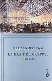 LA ERA DEL CAPITAL 1848 - 1875