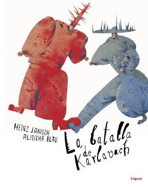 LA BATALLA DE KARLAVACH