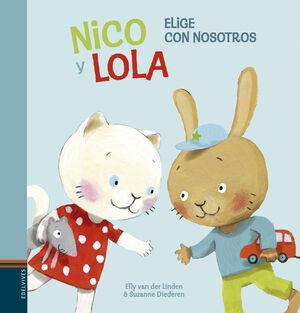 NICO Y LOLA. ELIGE CON NOSOTROS