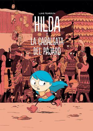 HILDA Y LA CABALGATA DEL PÁJARO