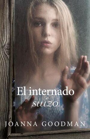 EL INTERNADO SUIZO