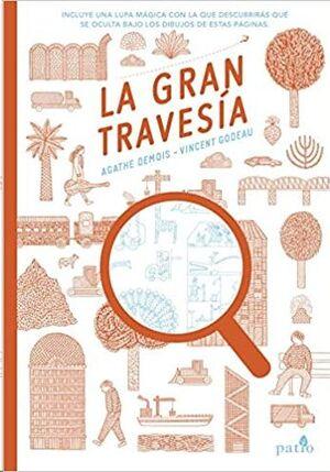 LA GRAN TRAVESIA