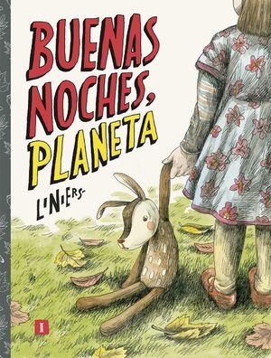 BUENAS NOCHES, PLANETA