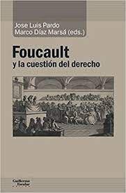 FOUCAULT Y LA CUESTION DEL DERECHO