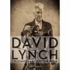 DAVID LYNCH CRUZANDO LA CORTINA ROJA