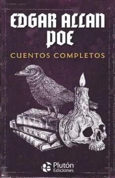 EDGAR ALLAN POE. CUENTOS COMPLETOS