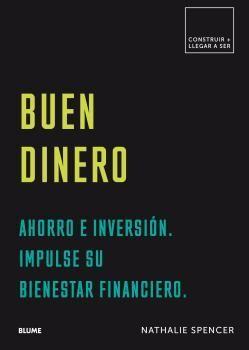 CONSTRUIR+LLEGAR A SER. BUEN DINERO