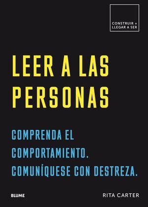 CONSTRUIR+LLEGAR A SER. LEER A LAS PERSONAS