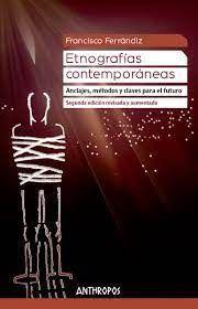 ETNOGRAFÍAS CONTEMPORÁNEAS (2ª EDICIÓN REVISADA Y AUMENTADA)