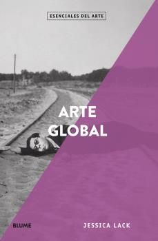 ESENCIALES ARTE. ARTE GLOBAL