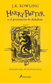 HARRY POTTER Y EL PRISIONERO DE AZKABAN (EDICIÓN HUFFLEPUFF DEL 20º ANIVERSARIO)