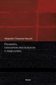 FILOSOFÍA, CONCEPTOS PSICOLÓGICOS Y PSIQUIATRÍA