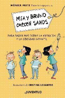 MÍA Y BRUNO CRECEN SANOS