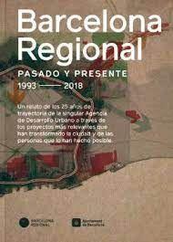 BARCELONA REGIONAL : PASADO Y PRESENTE  RONDAS BARCELONA : PRESENTE Y FUTURO