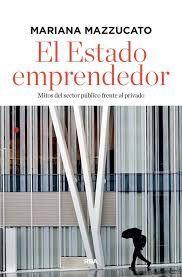 EL ESTADO EMPRENDEDOR (EDICIÓN AMPLIADA)