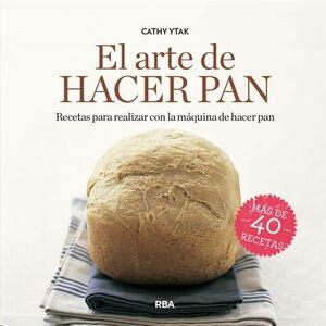 EL ARTE DE HACER PAN