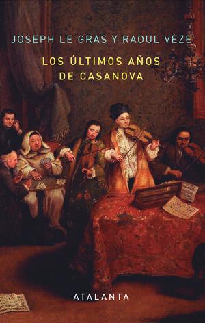LOS ÚLTIMOS AÑOS DE CASANOVA