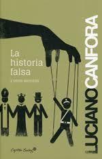 LA HISTORIA FALSA Y OTROS ESCRITOS