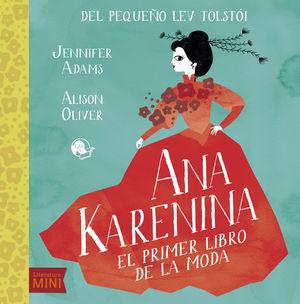ANA KARENINA EL PRIMER LIBRO DE MODA