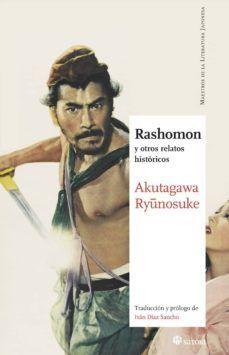 RASHOMON : Y OTROS RELATOS HISTÓRICOS