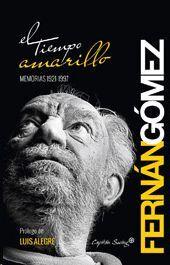 EL TIEMPO AMARILLO MEMORIAS 1921-1997