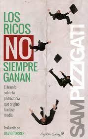 LOS RICOS NO SIEMPREN GANAN