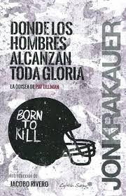 DONDE LOS HOMBRES ALCANZAN LA GLORIA