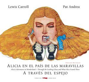 ALICIA EN EL PAIS DE LAS MARAVILLAS / A TRAVES DEL ESPEJO  ED BILINGUE