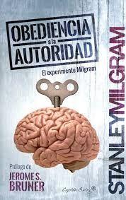 OBEDIENCIA A LA AUTORIDAD EL EXPERIMENTO MILGRAM