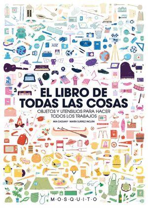 EL LIBRO DE TODAS LAS COSAS OBJETOS Y UTENCILIOS PARA HACER TODOS LOS TRABAJAOS