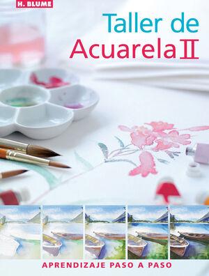 TALLER DE ACUARELA II