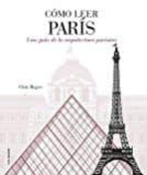 COMO LEER PARIS
