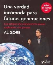 UNA VERDAD INCOMODA PARA FUTURAS GENERACIONES  LOS PELIGROS DEL CALENTAMIENTO GLOBAL EXPLICADOS A LOS JOVENES