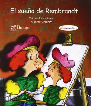 EL SUEÑO DE REMBRANDT