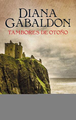 TAMBORES DE OTOÑO (SAGA OUTLANDER 4)