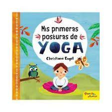 MIS PRIMERAS POSTURAS DE YOGA