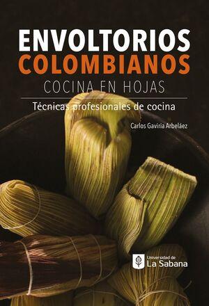 ENVOLTORIOS COLOMBIANOS COCINA EN HOJAS