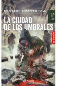 LA CIUDAD DE LOS UMBRALES