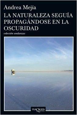 LA NATURALEZA SEGUIA PROPAGANDOSE EN LA OSCURIDAD
