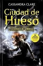 CAZADORES DE SOMBRAS 1 CIUDAD DE HUESO